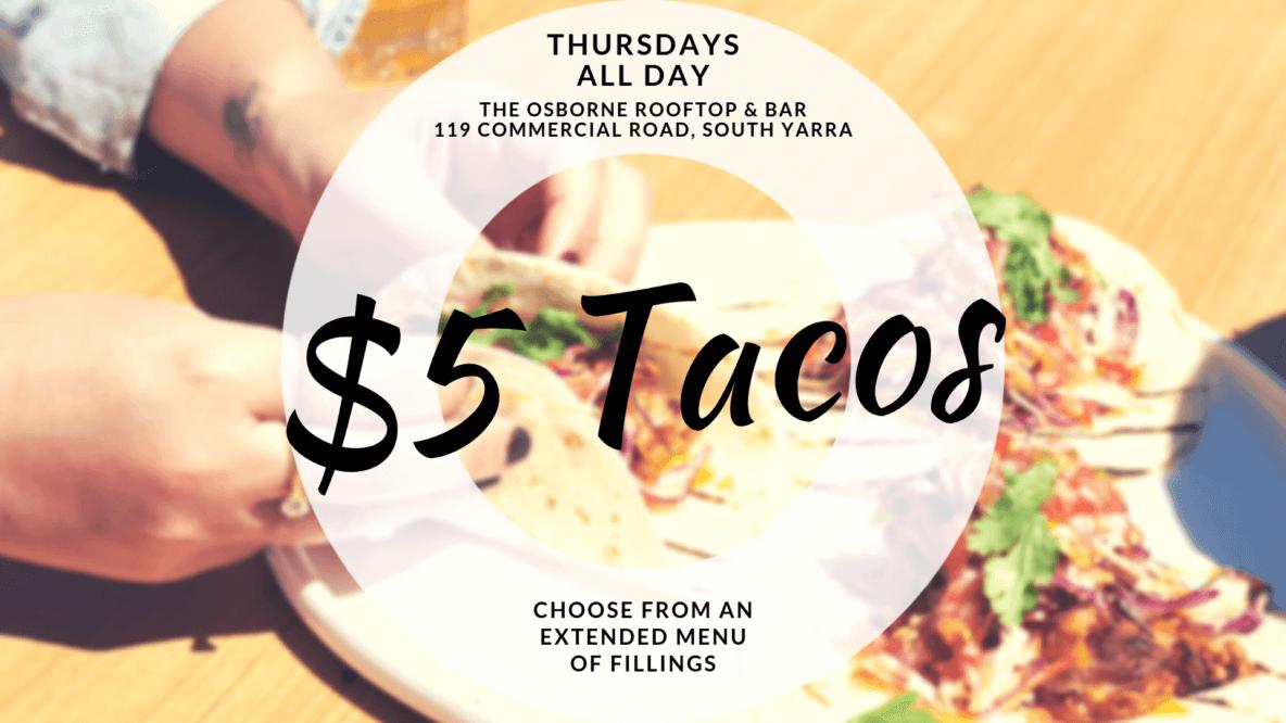 $5 Tacos Thursdays - Osborne Rooftop South Yarra