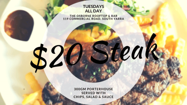 Tuesday steak night - The Osborne - South Yarra
