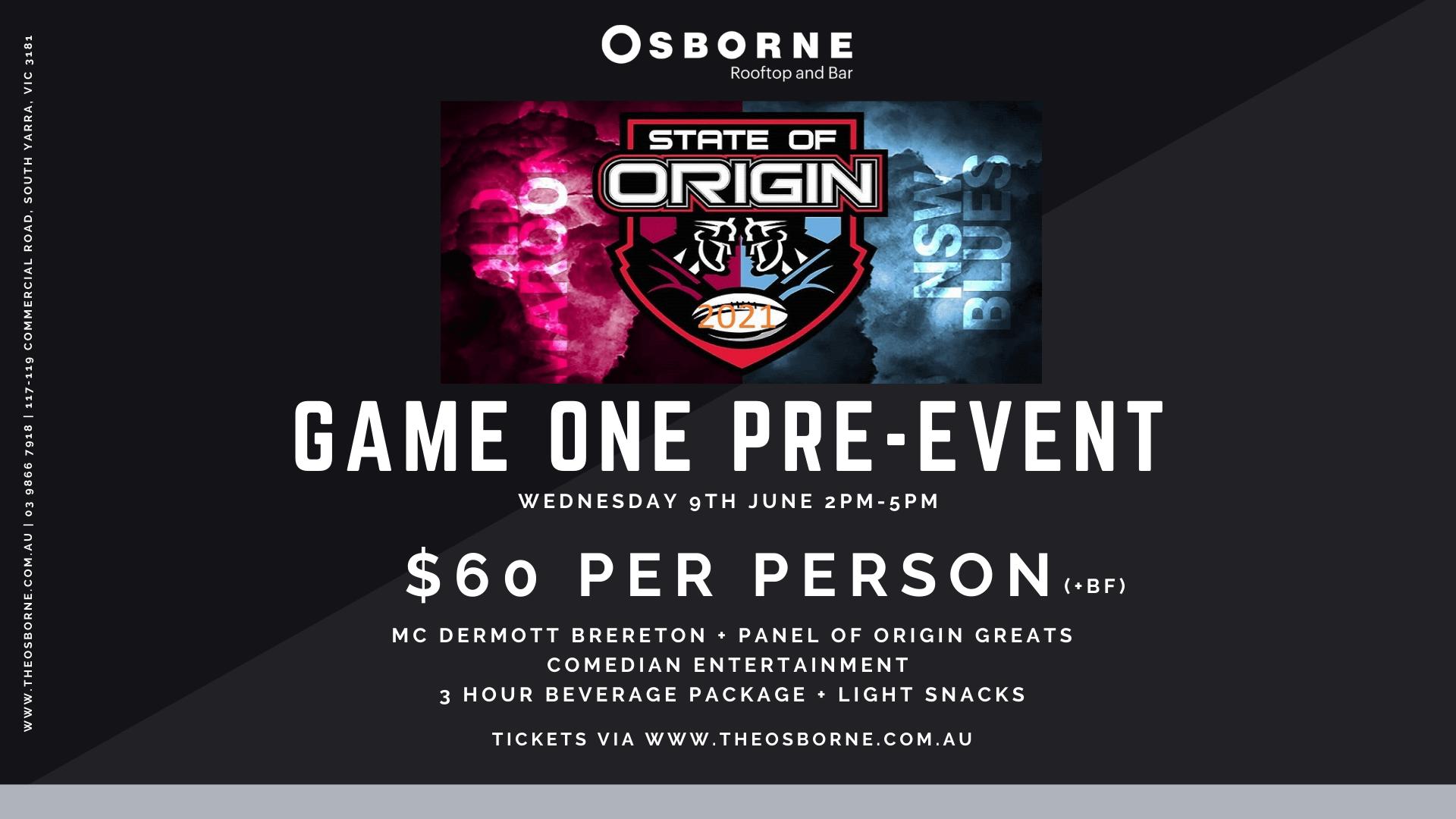 State Of Origin Pre Event 2021 The Osborne