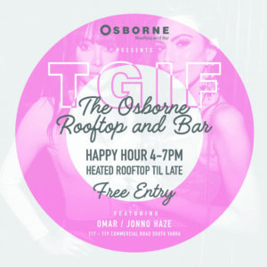 TGIF - The Osborne Rooftop - South Yarra